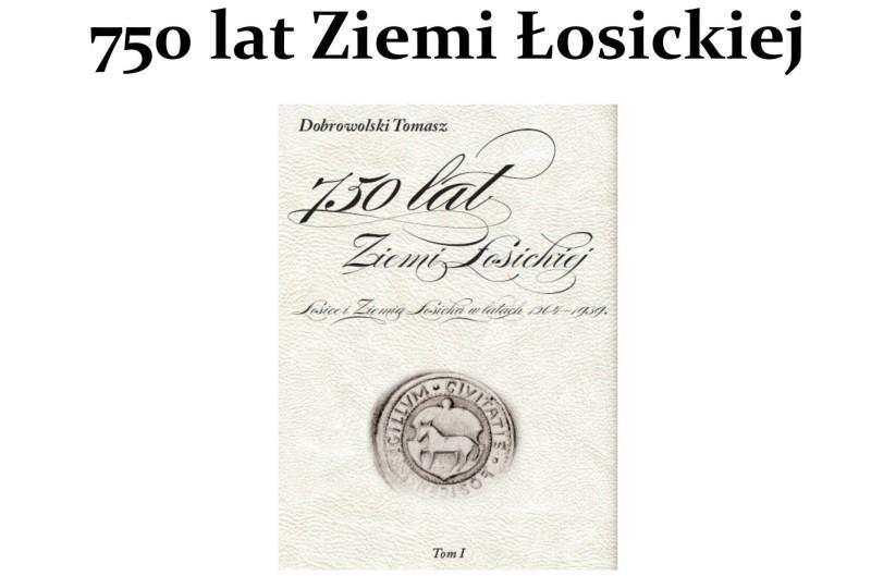 750 lat Ziemi Łosickiej