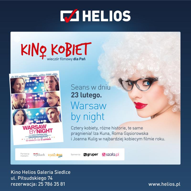"""""""Warsaw by night"""" na Kinie Kobiet w lutym!!!"""
