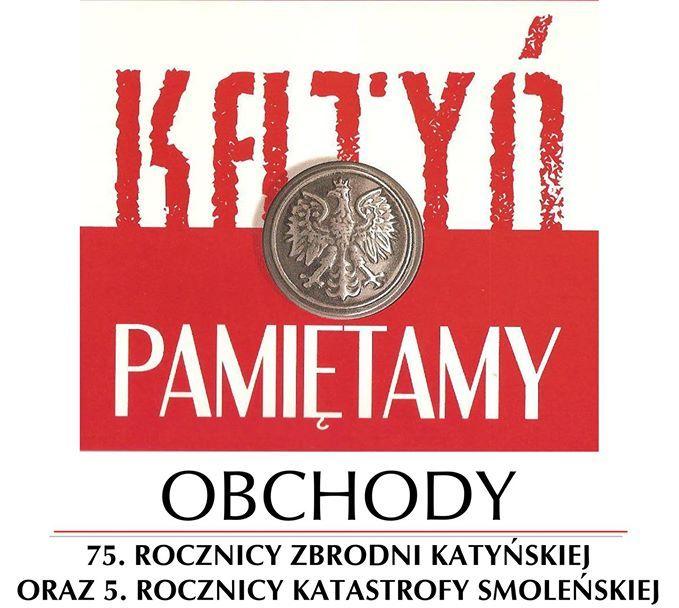 Obchody 75 rocznicy Zbrodni Katyńskiej