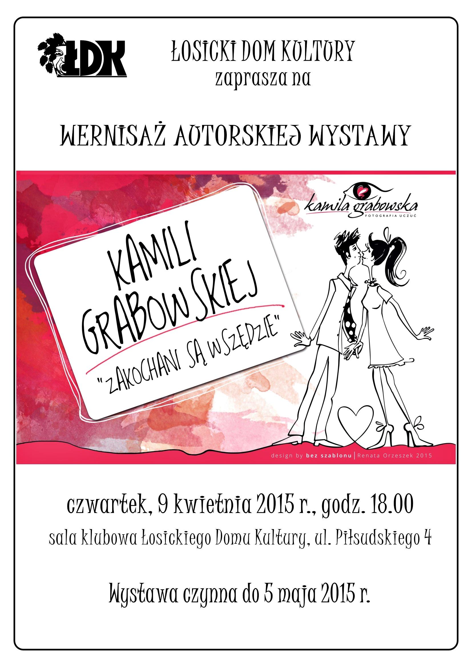 Zakochani są wszędzie – wystawa Kamili Grabowskiej