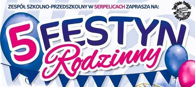 5 Festyn Rodzinny organizowany przez Zespół Szkolno-Przedszkolny w Serpelicach