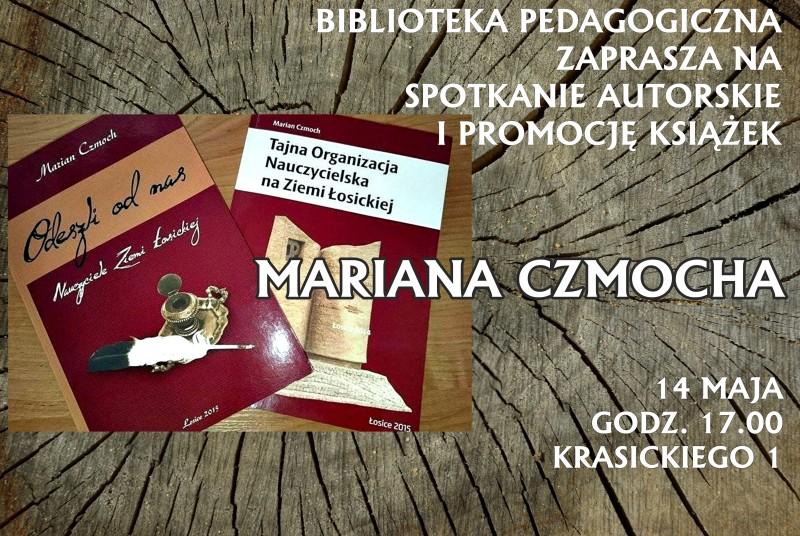 Spotkanie autorskie z Marianem Czmochem