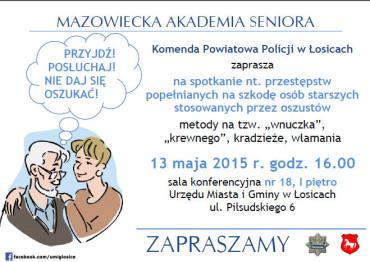 """Mazowiecka Akademia Seniora w Łosicach – nie daj się zrobić na """"wnuczka"""""""