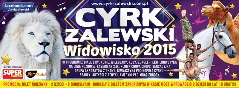 Cyrk Zalewski w Łosicach – wygraj bilety