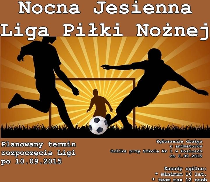 Nocna Jesienna Liga Piłki Nożnej i Mini Liga Piłki Nożnej
