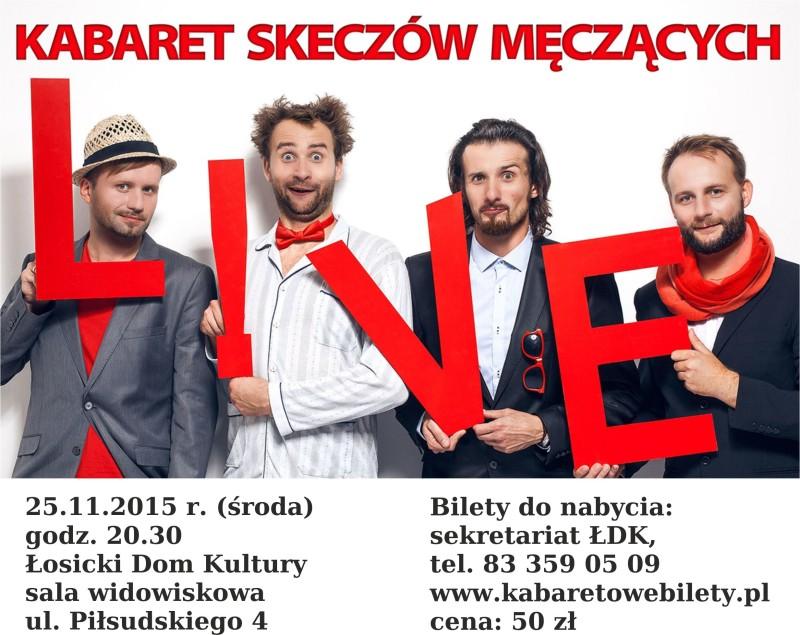 KABARET SKECZÓW MĘCZĄCYCH W ŁOSICACH!!!