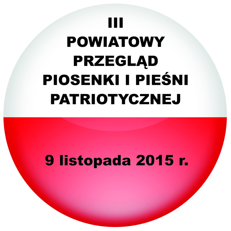 Powiatowy Przegląd Piosenki i Pieśni Patriotycznej