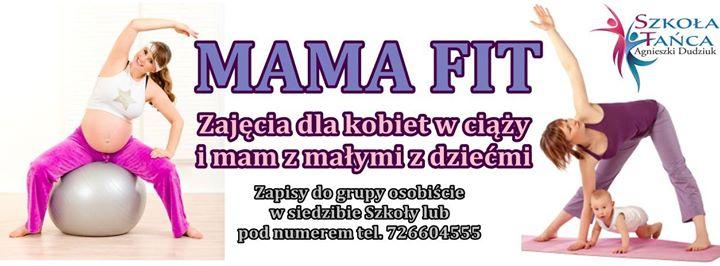 MAMA FIT – zajęcia dla pań w ciąży oraz mam z małymi dziećmi