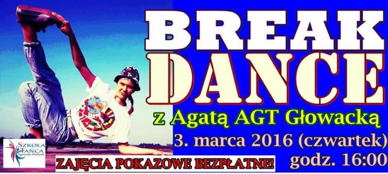 Break Dance z Agatą Agt Głowacką w szkole Tańca Agnieszki Dudziuk