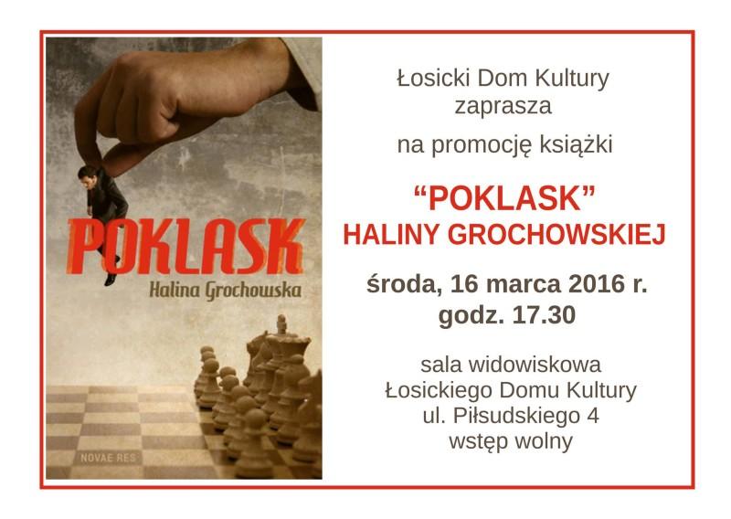 """""""Poklask"""" Haliny Grochowskiej"""