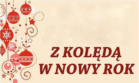 """""""Z kolędą w Nowy Rok"""""""