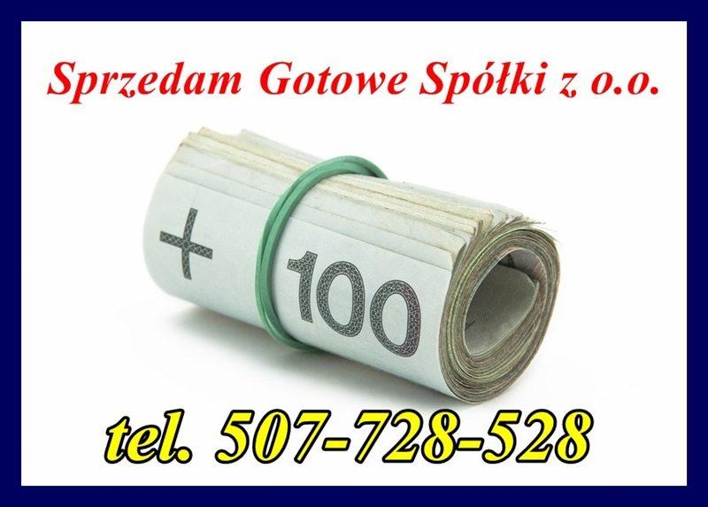 Sprzedam Gotową Spółkę z o.o. 507-728-528
