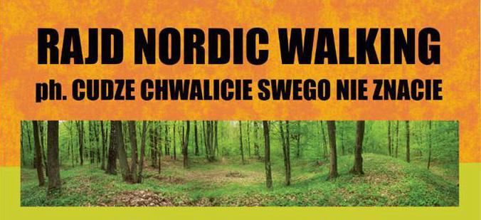 Rajd Nordic Walking ph. Cudzie chwalicie swego nie znacie
