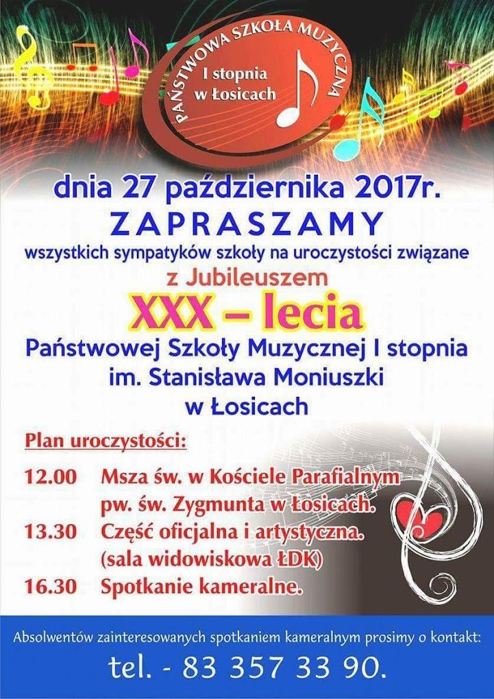 30 lecie Państwowej Szkoły Muzycznej I Stopnia im. Stanisława Moniuszki w Łosicach
