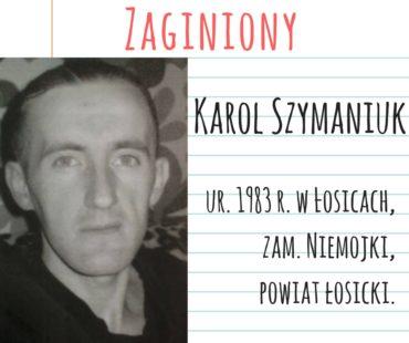 Zaginiony Karol Szymaniuk
