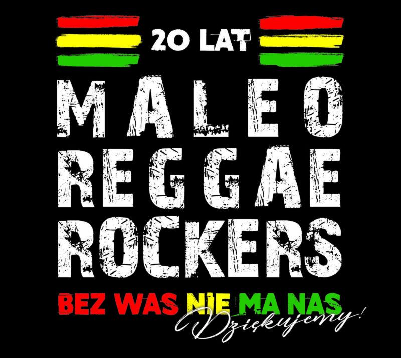 Specjalny koncert z okazji XX-lecia MALEO REGGAE ROCKERS z największymi przebojami zespołu.