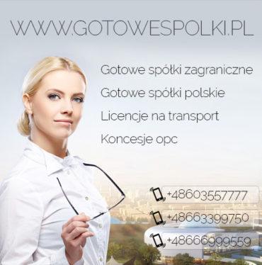 Gotowe Spółki transportowe. Licencje na spedycje i transport 603557777 Gotowe Fundacje. Spółki zagraniczne